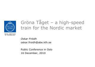 Gröna Tåget – a high-speed train for the Nordic market