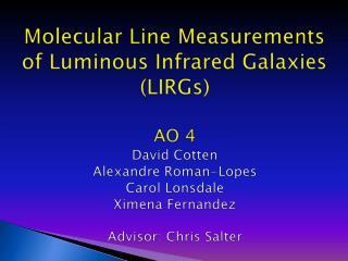 Luminous Infrared Galaxies  ( LIRGs)