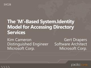 The  �M�-Based  System.Identity  Model for Accessing Directory Services