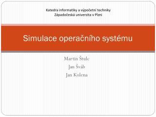 Simulace operačního systému