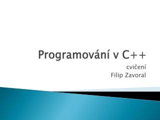 Programov ání v  C++
