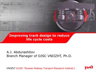 Improving track design to reduce life cycle costs