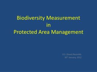 Biodiversity Measurement  in  Protected Area Management