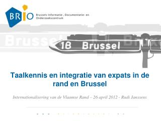 Taalkennis en integratie van  expats  in de rand en Brussel