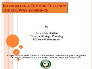 Introducing a Common Currency: The ECOWAS Experience