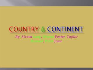 Country & Continent