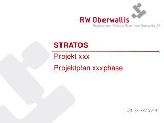 STRATOS Projekt xxx Projektplan  xxxphase