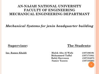 AN-NAJAH NATIONAL UNIVERSITY FACULTY OF ENGINEERING MECHANICAL ENGINEERING DEPARTMANT