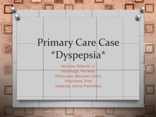 Primary Care Case *Dyspepsia*