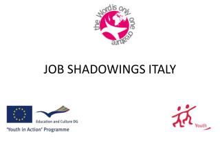 JOB SHADOWINGS ITALY