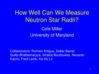 How Well Can We Measure Neutron Star Radii?