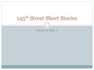 145 th  Street Short Stories