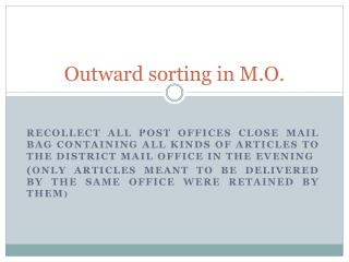 Outward sorting in M.O.