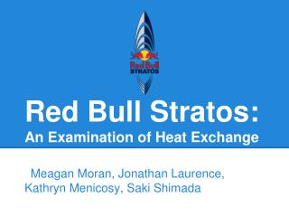 Red  Bull Stratos:  An Examination of Heat Exchange