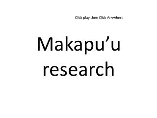 Makapu'u research