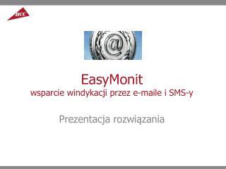EasyMonit wsparcie  windykacji przez e-maile i SMS-y