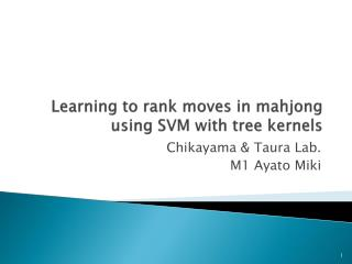 Learning to rank moves in mahjong using SVM with tree kernels
