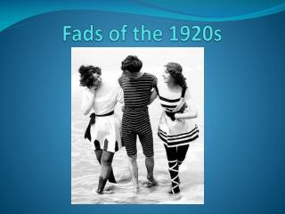 Fads of the 1920s