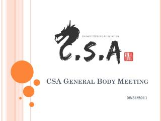 CSA General Body Meeting