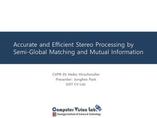 Accurate and Efficient Stereo Processing by Semi-Global Matching and Mutual Information