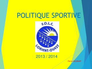 POLITIQUE SPORTIVE