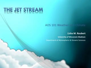 The jet stream