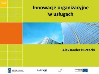 Innowacje organizacyjne w usługach