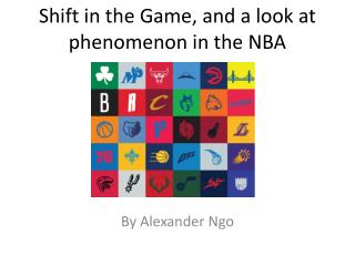 Shift in the Game, and a look at phenomenon in the NBA