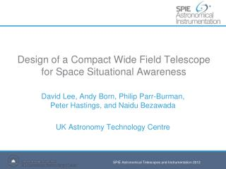 Design of a Compact Wide Field Telescope for Space Situational Awareness