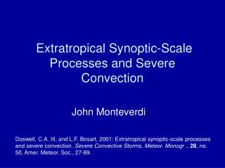 Extratropical  Synoptic-Scale Processes and Severe Convection