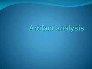 Artifact analysis