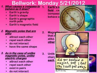 Bellwork: Monday 5/21/2012
