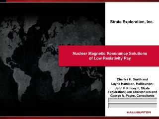 Nuclear Magnetic Resonance Solutions  of Low Resistivity Pay