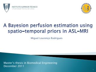 A  Bayesion perfusion estimation using spatio-temporal priors in  ASL-MRI