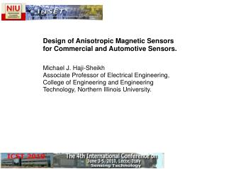 Design of Anisotropic Magnetic Sensors for Commercial and Automotive Sensors.