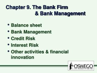 Chapter 9. The Bank Firm      Bank Management
