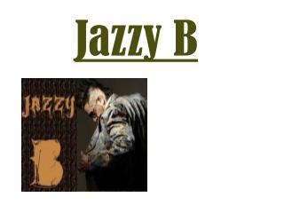 Jazzy B