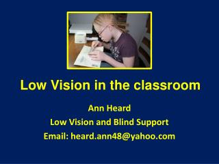 Low Vision in the classroom