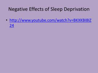 Negative Effects of Sleep Deprivation