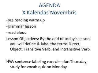 AGENDA X  Kalendas Novembris