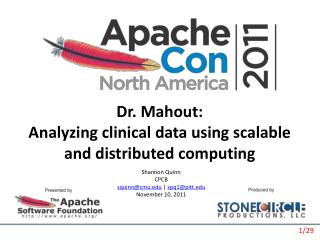 Dr. Mahout: Analyzing clinical data using scalable and distributed computing