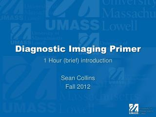 Diagnostic Imaging Primer