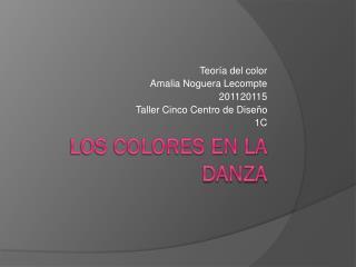 Los colores en la danza
