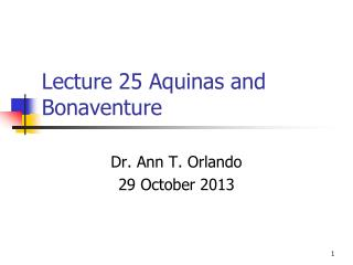 Lecture  25  Aquinas and Bonaventure