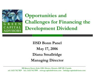 Opportunities and Challenges for Financing the Development Dividend