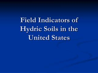 Field Indicators of Hydric Soils in the United States