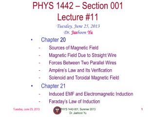 PHYS  1442  – Section  001 Lecture  #11