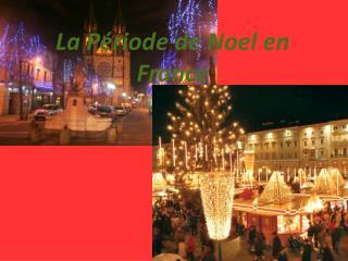 La Période de Noel en France