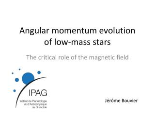 Angular momentum evolution    of  low-mass  stars