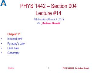 PHYS 1442 – Section 004  Lecture #14